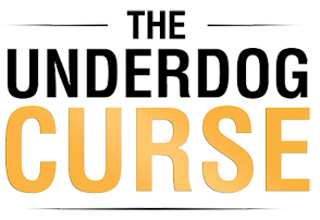 The Underdog Curse